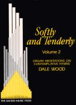 Softly and Tenderly 2 Cover